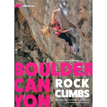 Kletterfuhrer Boulder Canyon Rock Climbs