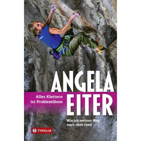 Angela Eiter - Alles Klettern ist Problemlösen