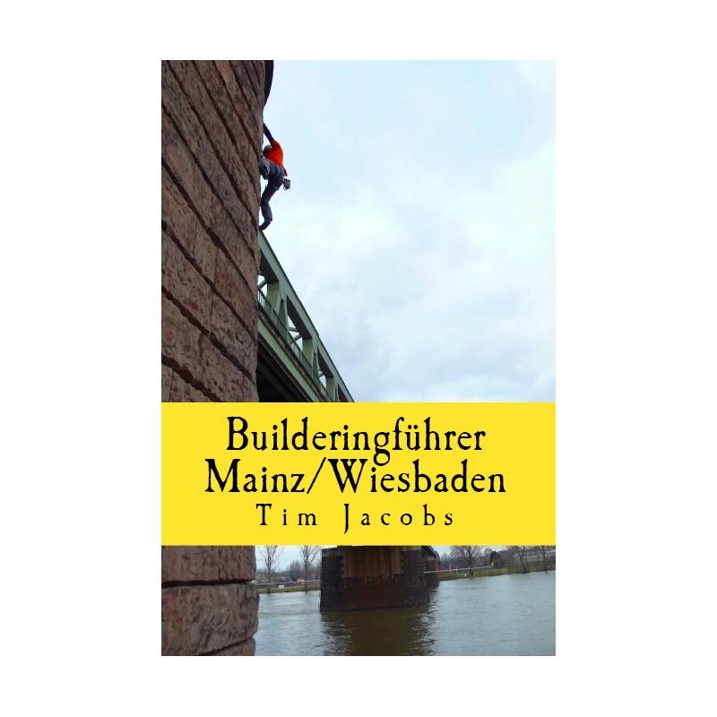 Builderingführer Mainz Wiesbaden